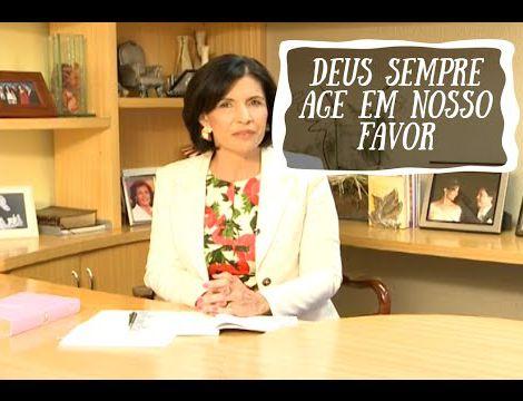 Bispa Lucia- Deus sempre age em nosso favor