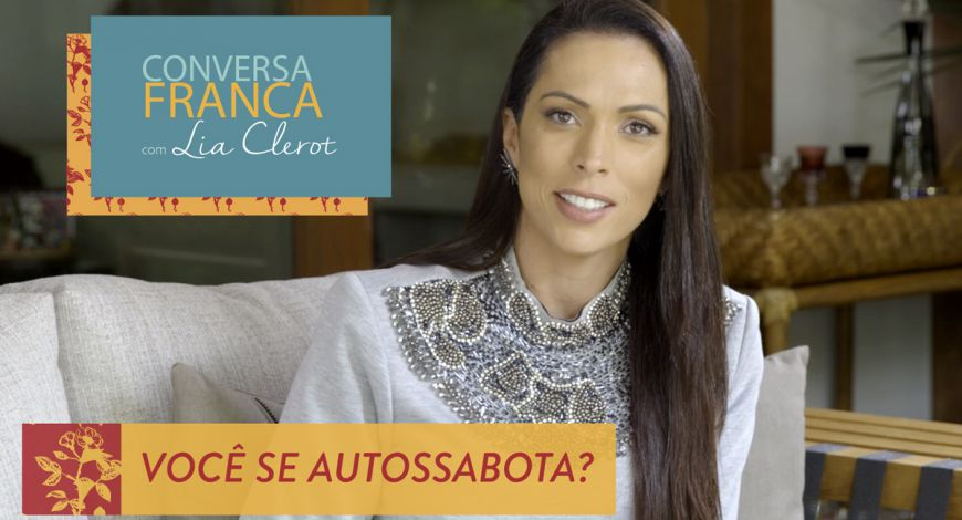 Conversa Franca – Autossabotagem