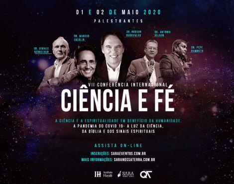 Em maio acontece a  7ª edição da Conferência Internacional Ciência e Fé e você é nosso convidado