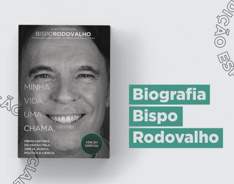 Biografia Bispo Rodovalho, corra e adquira já a sua!