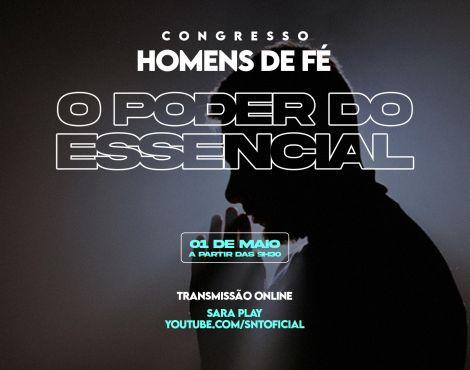 Receba o poder do Essencial no Congresso Homens de Fé 2021